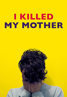 Filmplakat I Killed My Mother