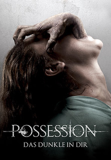 Filmplakat Possession - Das Dunkle in Dir