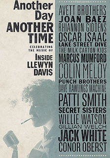 Filmplakat Another Day, Another Time: Celebrating the Music of Inside Llewyn Davis