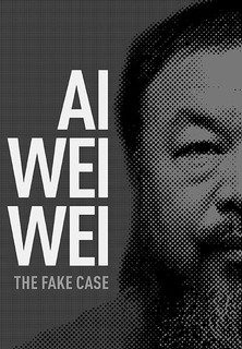 Filmplakat Ai Weiwei - The Fake Case