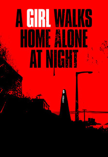 Filmplakat A Girl Walks Home Alone At Night