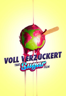 Filmplakat Voll verzuckert - That Sugar Film