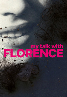 Filmplakat My Talk With Florence