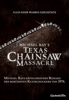 Filmplakat Michael Bay's Texas Chainsaw Massacre
