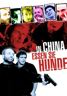 Filmplakat In China essen sie Hunde